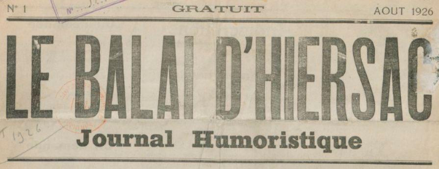 Photo (BnF / Gallica) de : Le Balai d'Hiersac. [S.l.], 1926. ISSN 1966-4869.