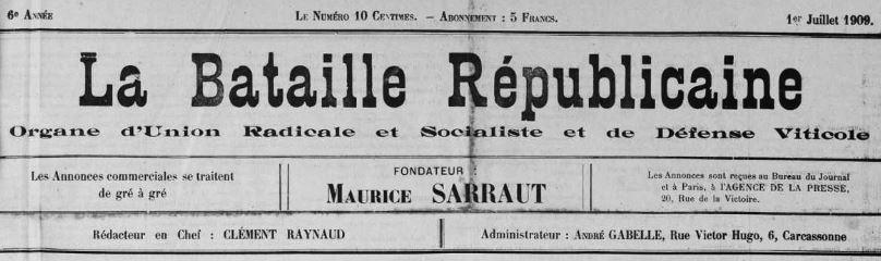 Photo (Occitanie) de : La Bataille républicaine. Carcassonne, 1906-1914. ISSN 2121-8633.