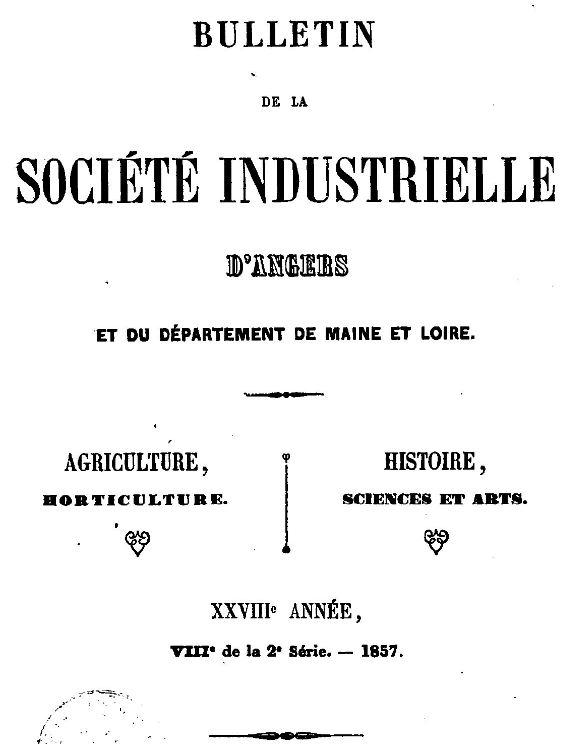 Photo (BnF / Gallica) de : Bulletin de la Société industrielle d'Angers et du département de Maine-et-Loire. Angers, 1830-[1939?]. ISSN 1766-3814.
