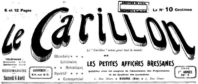 Photo (Auvergne-Rhône-Alpes livre et lecture) de : Le Carillon et les petites affiches bressanes. Bourg-en-Bresse, 1912-1914. ISSN 2123-4841.