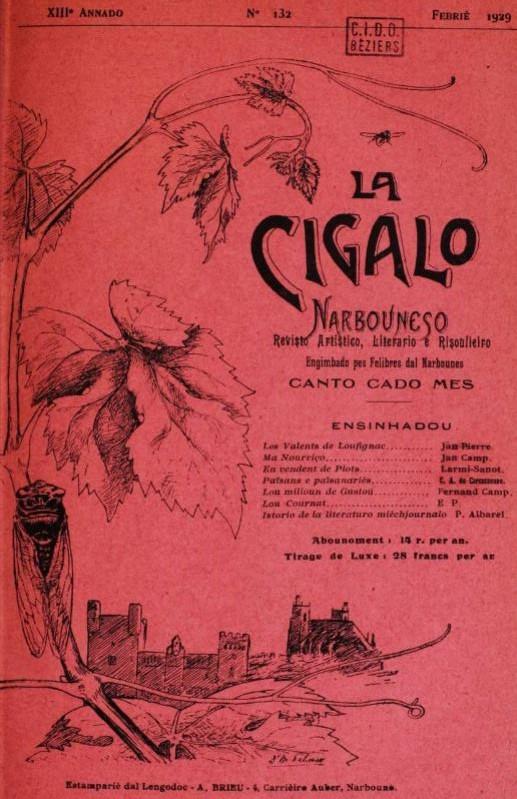 Photo (Occitanie) de : La Cigalo narbouneso. Narbouno: J. Lombard, 1911-[1948 ?]. ISSN 2016-6729.