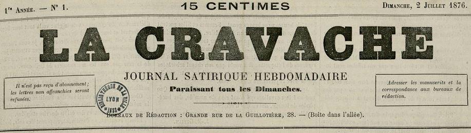 Photo (Bibliothèque municipale (Lyon)) de : La Cravache. Lyon, 1876-[1877 ?]. ISSN 2124-9792.