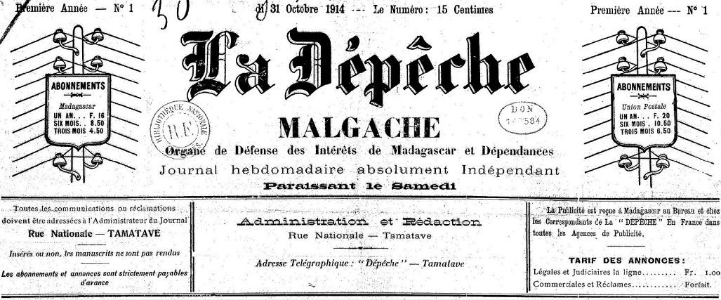 Photo (BnF / Gallica) de : La Dépêche malgache. Tamatave, 1914-1916. ISSN 2519-0741.