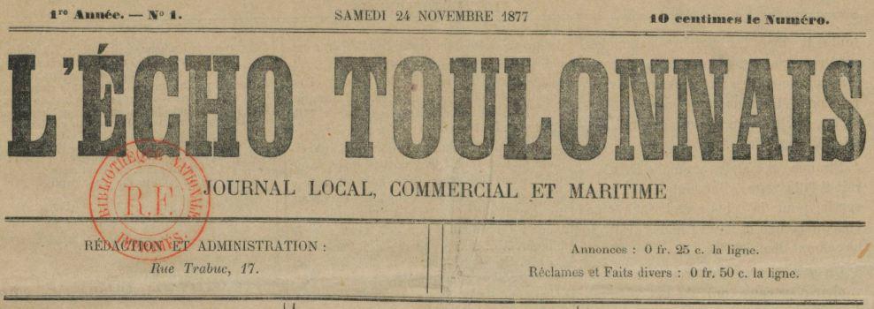 Photo (BnF / Gallica) de : L'Écho toulonnais. Toulon, 1877-1878. ISSN 2126-7987.
