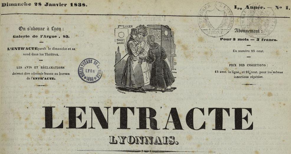 Photo (Bibliothèque municipale (Lyon)) de : L'Entr'acte lyonnais. Lyon, 1838-1870. ISSN 2021-3131.