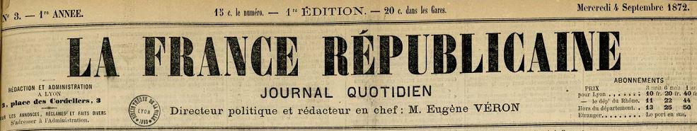 Photo (Bibliothèque municipale (Lyon)) de : La France républicaine. Lyon, 1872-1873. ISSN 2128-2927.