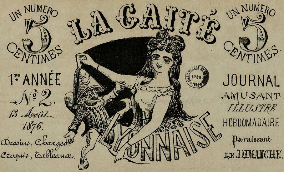 Photo (Bibliothèque municipale (Lyon)) de : La Gaîté lyonnaise. Lyon, 1876. ISSN 2128-4407.