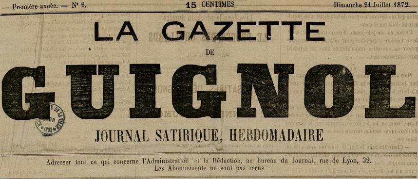 Photo (Bibliothèque municipale (Lyon)) de : La Gazette de Guignol. Lyon, 1872. ISSN 2128-6043.