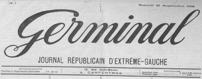 Photo (BnF / Gallica) de : Germinal. Carpentras, 1912-[1913 ?]. ISSN 2128-8488.