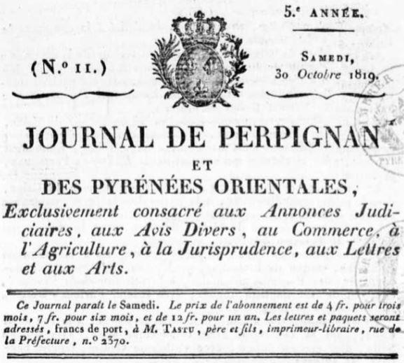 Photo (Occitanie) de : Journal de Perpignan et des Pyrénées-Orientales. Perpignan: Mlle Tastu, 1819-1830. ISSN 2130-5595.