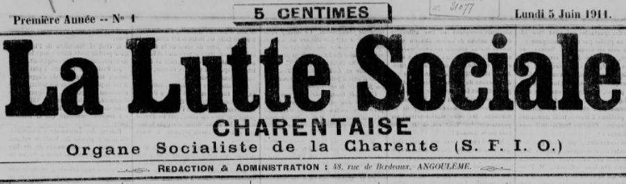 Photo (BnF / Gallica) de : La Lutte sociale charentaise. Angoulême, 1911-1914. ISSN 2100-6954.