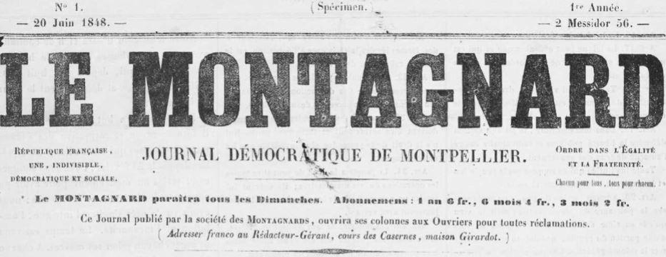 Photo (Occitanie) de : Le Montagnard. Montpellier: Société des Montagnards, 1848-1850. ISSN 2024-9470.