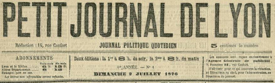 Photo (Bibliothèque municipale (Lyon)) de : Petit journal de Lyon. Lyon, 1876-[1876 ?]. ISSN 2134-2067.