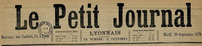 Photo (Bibliothèque municipale (Lyon)) de : Le Petit journal lyonnais. Lyon, [1870 ?]-1871. ISSN 2134-2199.