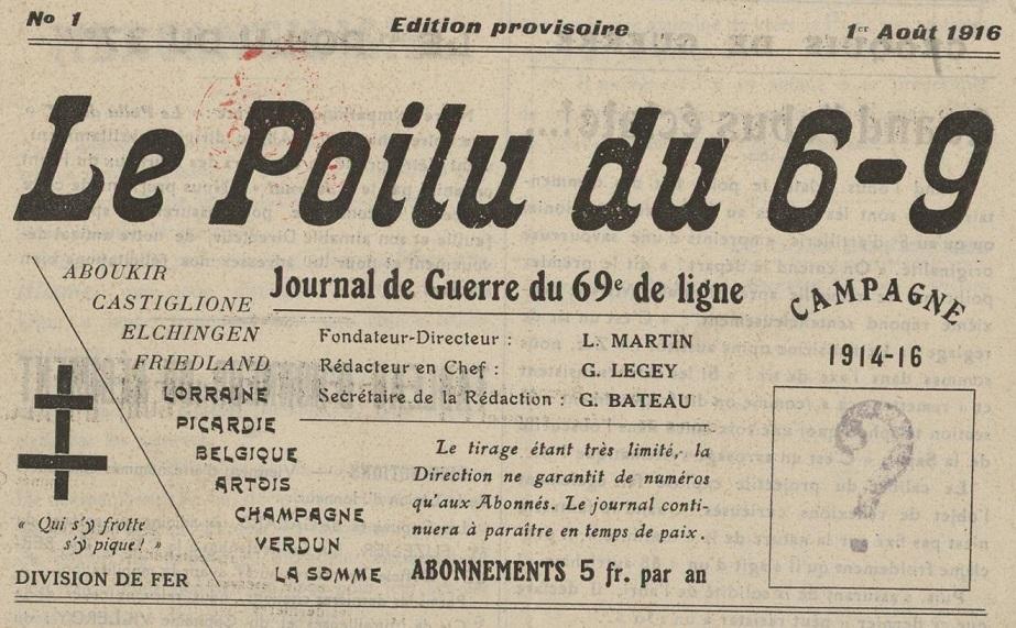 Photo (Bibliothèque municipale (Lyon)) de : Le Poilu du 6-9. [S.l.], 1916-[1940 ?]. ISSN 2107-7797.