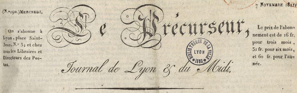Photo (Bibliothèque municipale (Lyon)) de : Le Précurseur. Lyon, Paris, [1821 ?-1834 ?]. ISSN 2019-5478.