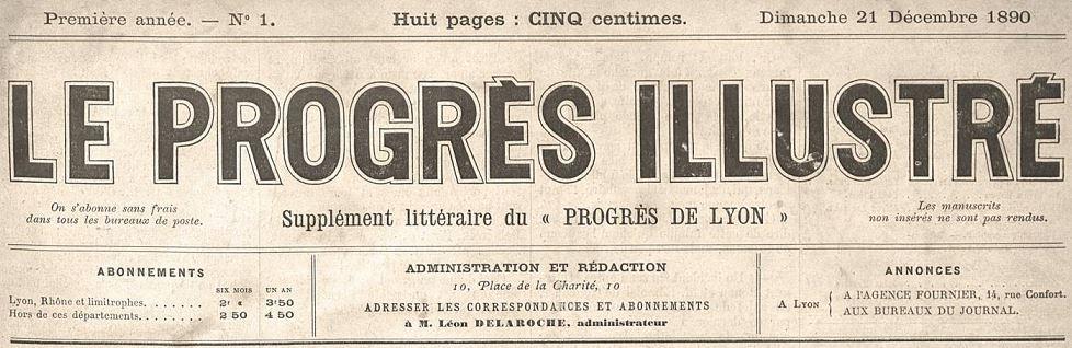 Photo (Bibliothèque municipale (Lyon)) de : Le Progrès illustré. Lyon: L. Delaroche, 1890-1905. ISSN 2018-9125.