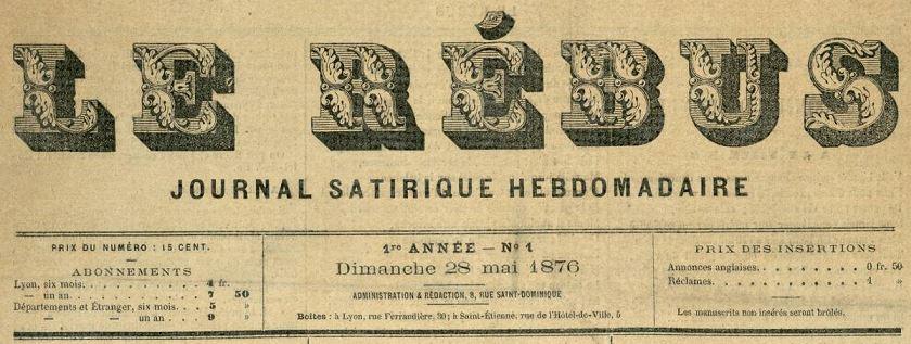 Photo (Bibliothèque municipale (Lyon)) de : Le Rébus. Lyon, 1876-[1876 ?]. ISSN 2136-0073.