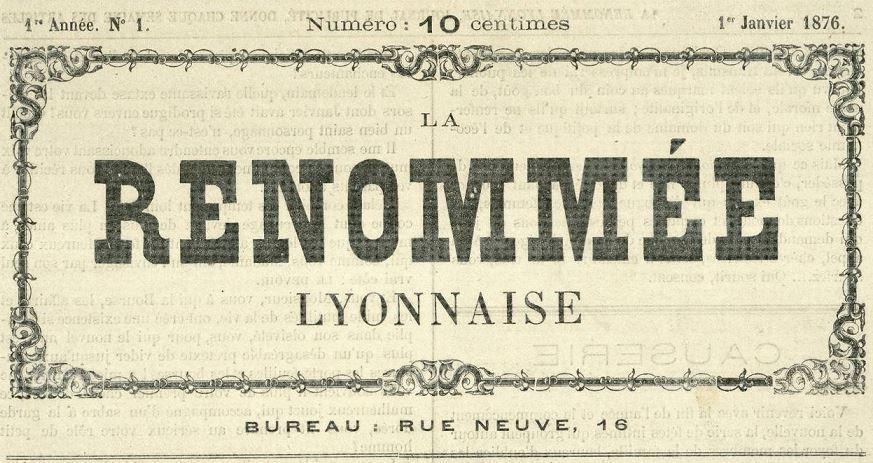 Photo (Bibliothèque municipale (Lyon)) de : La Renommée lyonnaise. Lyon, 1876-[1876 ?]. ISSN 2136-1347.