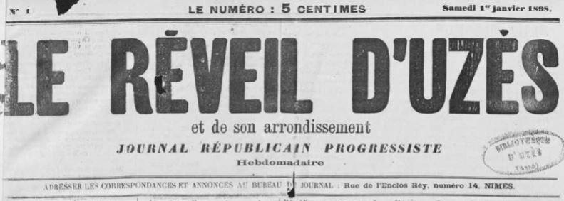 Photo (Occitanie) de : Le Réveil d'Uzès et de son arrondissement. Nîmes, Uzès, 1898-[1904 ?]. ISSN 2136-7329.