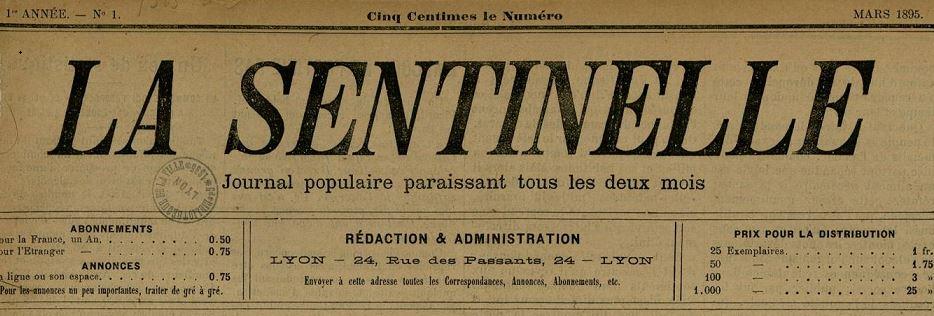 Photo (Bibliothèque municipale (Lyon)) de : La Sentinelle. Lyon, 1895-[1901 ?]. ISSN 2138-0600.