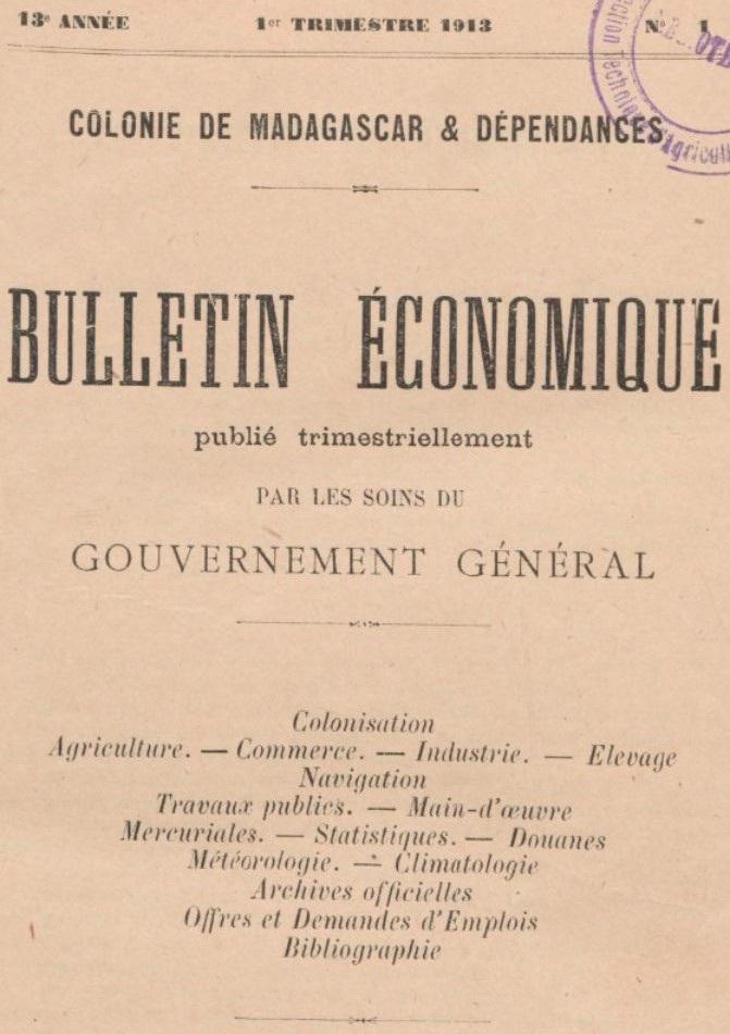 Photo (BnF / Gallica) de : Bulletin économique. Tananarive: Imprimerie officielle, 1901-1939. ISSN 1017-222X.