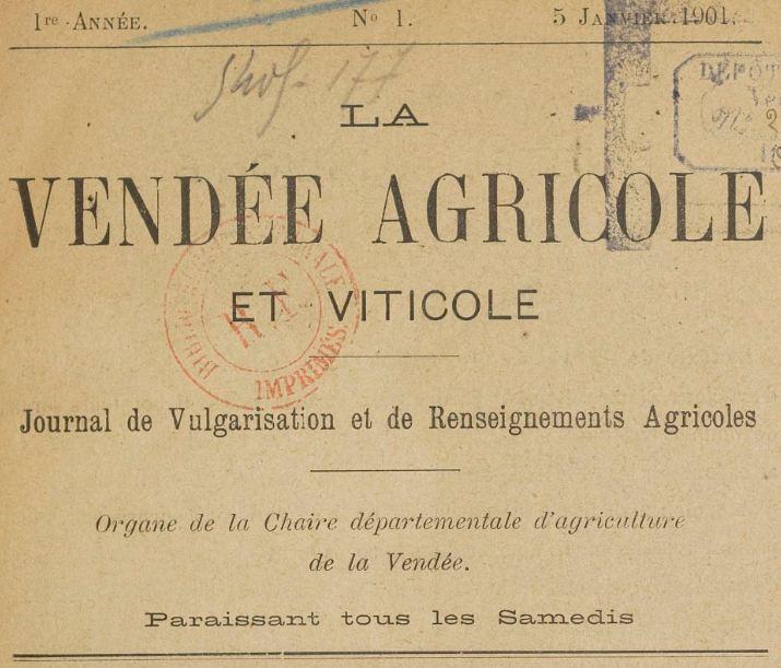 Photo (BnF / Gallica) de : La Vendée agricole et viticole. La Roche-sur-Yon, 1901-[1904 ?]. ISSN 1160-3909.