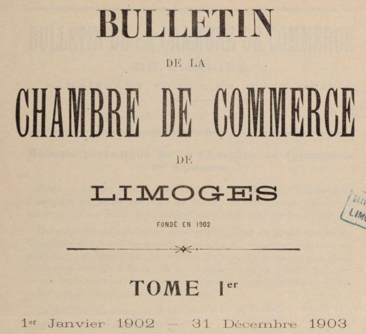 Photo (BnF / Gallica) de : Bulletin de la Chambre de commerce de Limoges. Limoges: Chambre de commerce de Limoges, 1902-1960. ISSN 1256-5792.