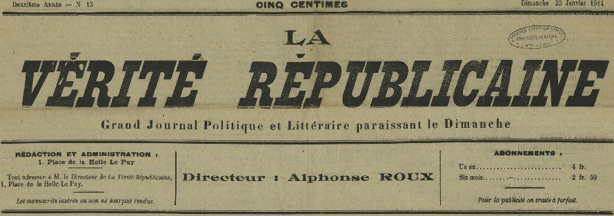 Photo (Haute-Loire. Archives départementales) de : La Vérité républicaine. Le Puy, 1913-1914. ISSN 2139-8364.
