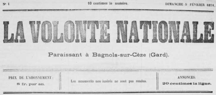 Photo (Occitanie) de : La Volonté nationale. Bagnols-sur-Cèze, 1871. ISSN 1964-1869.