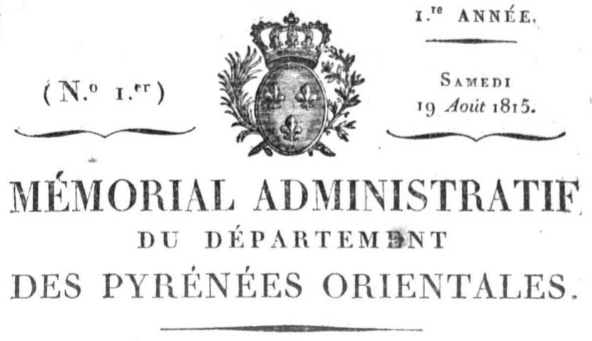 Photo (Occitanie) de : Mémorial administratif du département des Pyrénées-Orientales. Perpignan, 1815. ISSN 1966-0243.