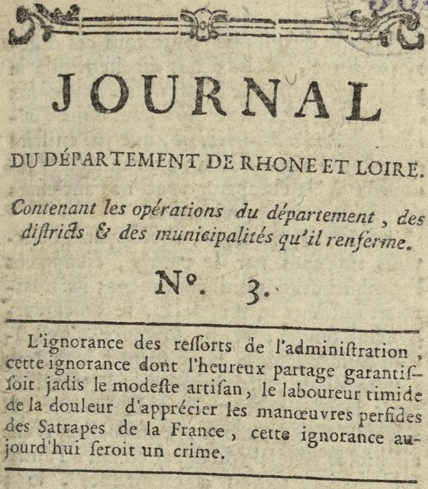 Photo (Bibliothèque municipale (Lyon)) de : Journal du département de Rhône et Loire. Lyon, 1790. ISSN 2106-2307.