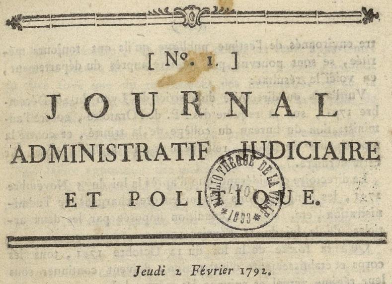 Photo (Bibliothèque municipale (Lyon)) de : Journal administratif, judiciaire et politique. Lyon: impr. de P. Regnault, 1792. ISSN 2106-2323.