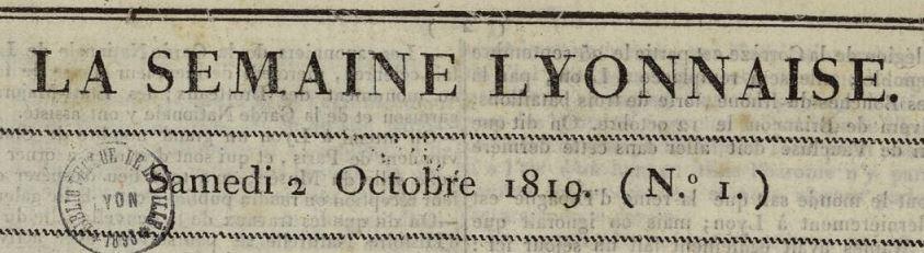 Photo (Bibliothèque municipale (Lyon)) de : La Semaine lyonnaise. Lyon: Brunet, 1819-1820. ISSN 2106-2498.