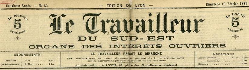 Photo (Bibliothèque municipale (Lyon)) de : Le Travailleur du Sud-Est. Éd. de Lyon. Lyon, 1888-1891. ISSN 2261-9526.