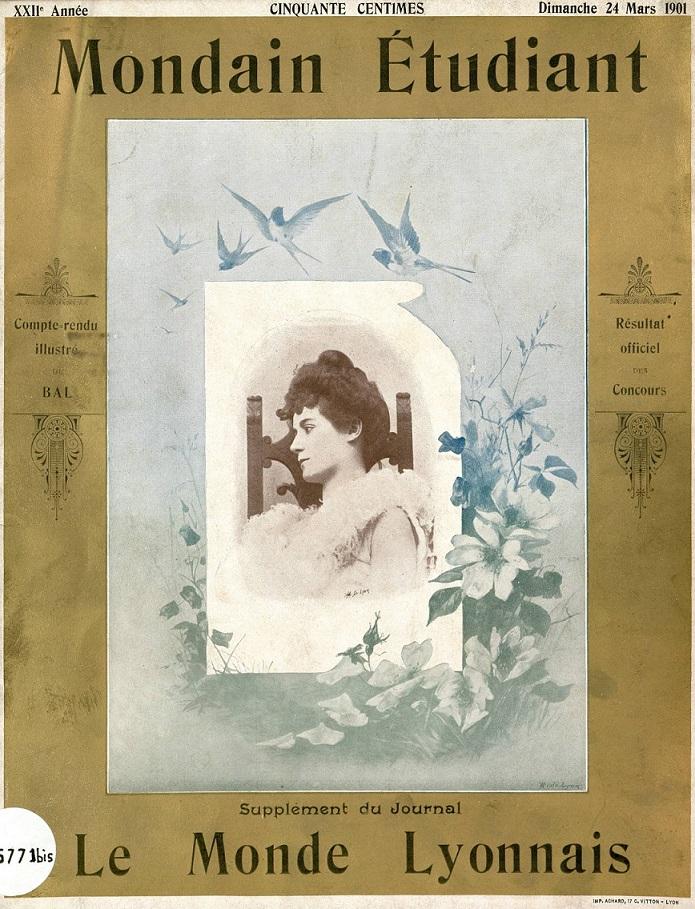 Photo (Bibliothèque municipale (Lyon)) de : Mondain étudiant. Lyon, [1896 ?-1901 ?]. ISSN 2497-4218.