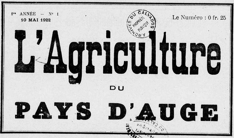 Photo (Calvados. Archives départementales) de : L'Agriculture du Pays d'Auge. Lisieux, 1922-1944. ISSN 2022-3978.
