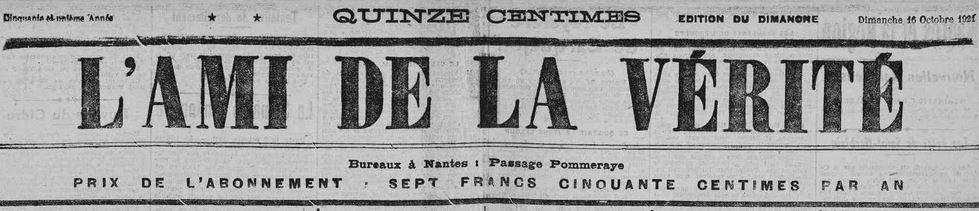 Photo (Loire-Atlantique. Archives départementales) de : L'Ami de la vérité. Nantes, 1869-1937. ISSN 2120-6430.