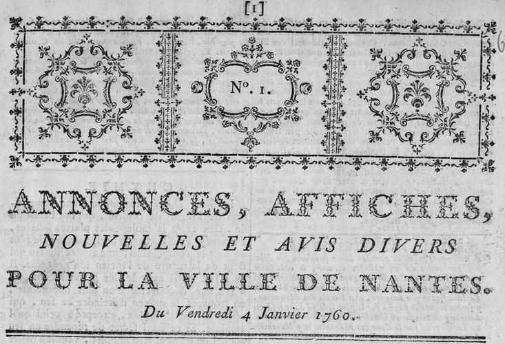 Photo (Loire-Atlantique. Archives départementales) de : Annonces, affiches, nouvelles et avis divers pour la ville de Nantes. Nantes, 1757-1773. ISSN 2120-8603.