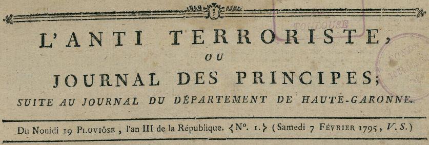 Photo (Bibliothèque de Toulouse) de : L'Anti-terroriste, ou Journal des principes. [Toulouse]: De l'Imprimerie des citoyens Broulhiet & Meilhac, rue Liberté, ci-devant Saint-Rome, [1795-1797]. ISSN 2023-0109.