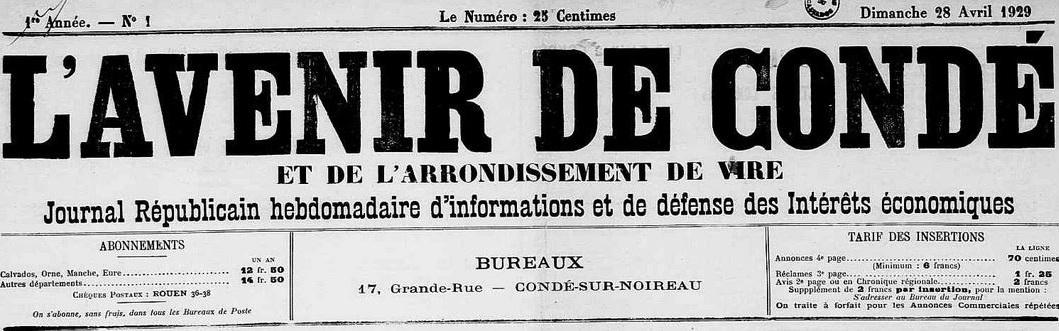 Photo (Calvados. Archives départementales) de : L'Avenir de Condé et de l'arrondissement de Vire. Condé-sur-Noireau, 1929-1943. ISSN 2121-4069.