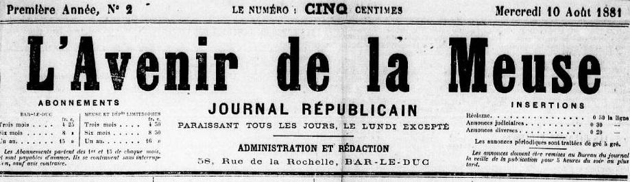 Photo (Meuse. Archives départementales) de : L'Avenir de la Meuse. Bar-le-Duc, 1881-1886. ISSN 2121-4786.