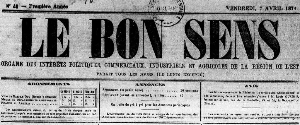 Photo (Meuse. Archives départementales) de : Le Bon sens. Bar-le-Duc, 1871. ISSN 2122-0808.