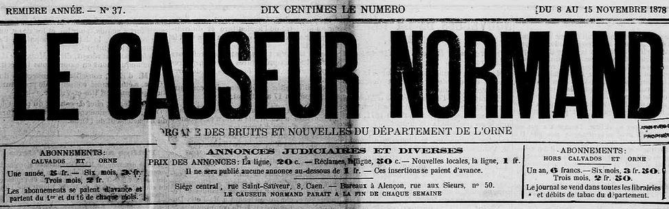 Photo (Calvados. Archives départementales) de : Le Causeur normand. [Éd. de l'Orne]. Caen, Alençon, 1878-1884. ISSN 2123-5554.