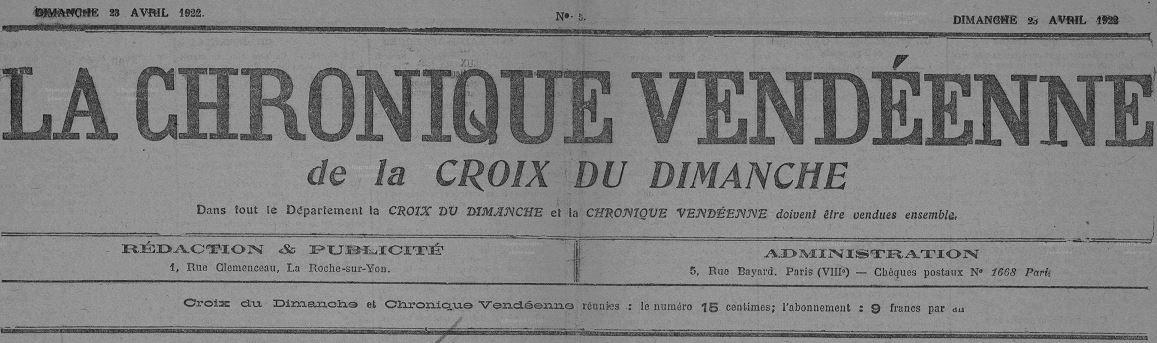 Photo (Vendée. Archives départementales) de : La Chronique vendéenne de la Croix du dimanche. La Roche-sur-Yon, 1922-1925. ISSN 2123-8197.