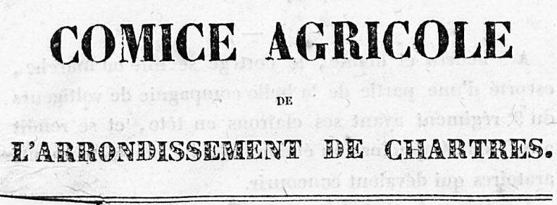 Photo (BnF / Gallica) de : Comice agricole de l'arrondissement de Chartres. Chartres: Impr. Durand, 1836-[1872 ?]. ISSN 2022-7574.