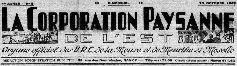 Photo (Meuse. Archives départementales) de : La Corporation paysanne de l'Est. Nancy, 1942-[1944?]. ISSN 1960-5617.