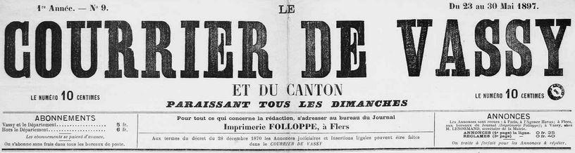 Photo (Calvados. Archives départementales) de : Le Courrier de Vassy et du canton. Flers-de-l'Orne, 1897-1914. ISSN 2124-8206.