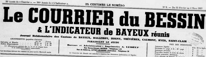 Photo (Calvados. Archives départementales) de : Le Courrier du Bessin & L'Indicateur de Bayeux réunis. Littry-les-Mines, 1937-1944. ISSN 2124-8559.