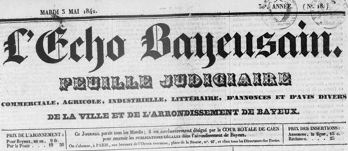 Photo (Calvados. Archives départementales) de : L'Écho bayeusain. Bayeux, 1842-1919. ISSN 2126-0672.
